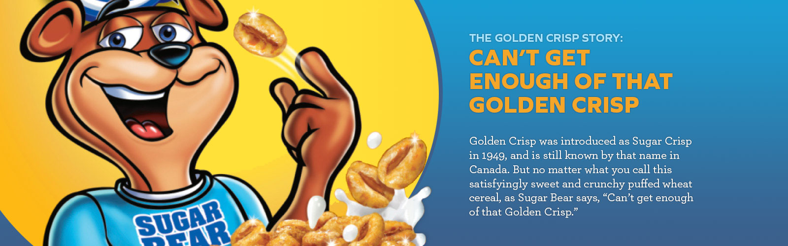 Golden Crisp Story: Can't get enough of that golden crisp | banner image